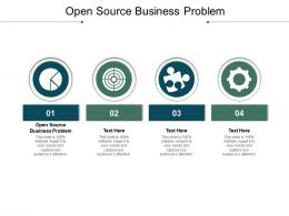 Open Source Business Problem Ppt Powerpoint Presentation Outline Picture Cpb