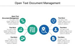 Open Text Document Management Ppt Powerpoint Presentation Ideas Slide Download Cpb