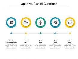 Open Vs Closed Questions Ppt Powerpoint Presentation Styles Graphics Pictures Cpb