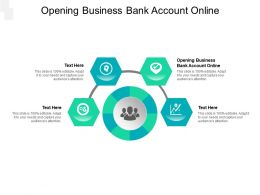 Opening Business Bank Account Online Ppt Powerpoint Presentation Model Designs Cpb