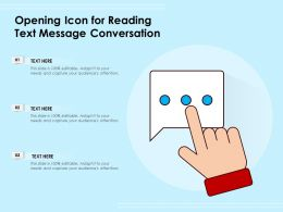 Opening Icon For Reading Text Message Conversation