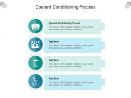 Operant Conditioning Process Ppt Powerpoint Presentation Model Backgrounds Cpb