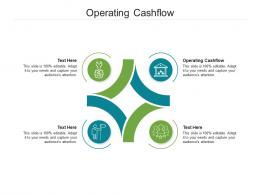 Operating Cashflow Ppt Powerpoint Presentation Styles Model Cpb
