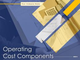 Operating Cost Components Powerpoint Presentation Slides