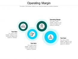 Operating Margin Ppt Powerpoint Presentation Styles Structure Cpb