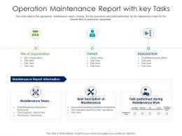 Operation Maintenance Report With Key Tasks