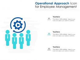 Operational Approach Icon For Employee Management