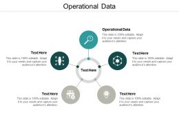 Operational Data Ppt Powerpoint Presentation Inspiration Graphics Design Cpb