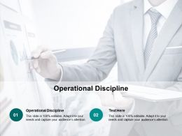 Operational Discipline Ppt Powerpoint Presentation Infographic Template Icon Cpb