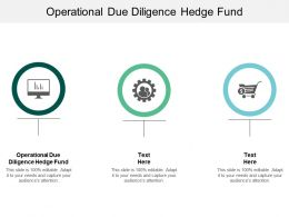 Operational Due Diligence Hedge Fund Ppt Powerpoint Presentation Styles Background Designs Cpb