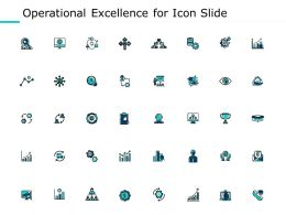 Operational Excellence For Icon Slide Ppt Powerpoint Presentation Gallery Example File