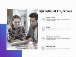 Operational Objectives Ppt Powerpoint Presentation Pictures Graphics