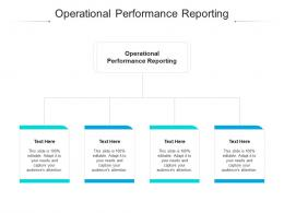 Operational Performance Reporting Ppt Powerpoint Presentation Pictures Template Cpb