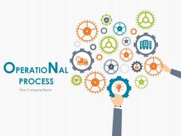 Operational Process PowerPoint Presentation Slides