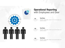 Operational Reporting With Employees And Gear