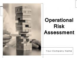 Operational Risk Assessment Powerpoint Presentation Slides