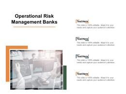 Operational Risk Management Banks Ppt Powerpoint Presentation Icon Cpb