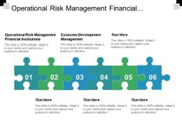 Operational Risk Management Financial Institutions Customer Development Management Cpb