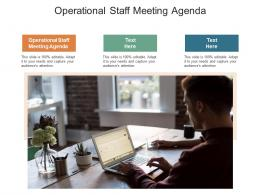 Operational Staff Meeting Agenda Ppt Powerpoint Presentation Infographic Template Infographics Cpb