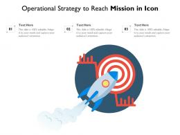 Operational Strategy To Reach Mission In Icon