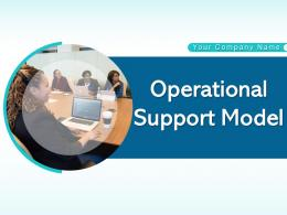 Operational Support Model Business Service Customer Incident Management Strategic