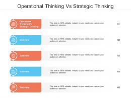 Operational Thinking Vs Strategic Thinking Ppt Powerpoint Presentation Layouts File Formats Cpb
