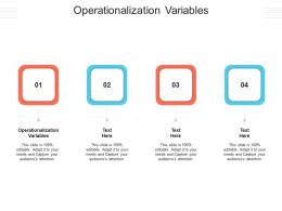 Operationalization Variables Ppt Powerpoint Presentation Infographics Graphics Pictures Cpb