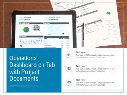 Operations Dashboard On Tab With Project Documents