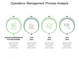 Operations Management Process Analysis Ppt Powerpoint Presentation Summary Graphic Cpb