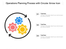Operations Planning Process With Circular Arrow Icon