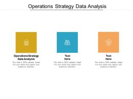 Operations Strategy Data Analysis Ppt Powerpoint Presentation Outline Maker Cpb