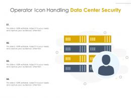 Operator Icon Handling Data Center Security