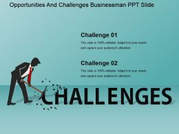 Opportunities And Challenges Businessman Ppt Slide