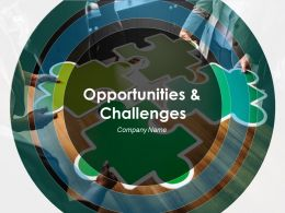 Opportunities And Challenges Powerpoint Presentation Slides