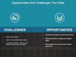 Opportunities And Challenges Text Slide Powerpoint Slide Template