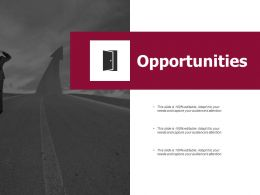 Opportunities Growth Ppt Powerpoint Presentation Infographics Tips