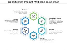Opportunities Internet Marketing Businesses Ppt Powerpoint Presentation Slides Clipart Cpb