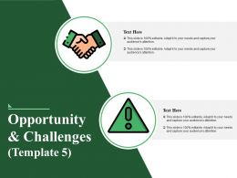 Opportunity And Challenges Good Ppt Example