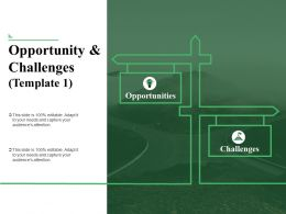 Opportunity And Challenges Powerpoint Slide Designs