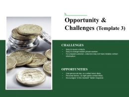 Opportunity And Challenges Powerpoint Slides Design