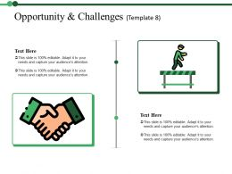 Opportunity And Challenges Ppt Portfolio Infographic Template
