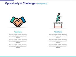 Opportunity And Challenges Ppt Styles Graphics Download