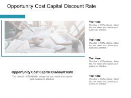 Opportunity Cost Capital Discount Rate Ppt Powerpoint Presentation Summary Microsoft Cpb