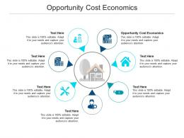 Opportunity Cost Economics Ppt Powerpoint Presentation Gallery Images Cpb