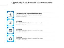 Opportunity Cost Formula Macroeconomics Ppt Powerpoint Presentation Inspiration Microsoft Cpb