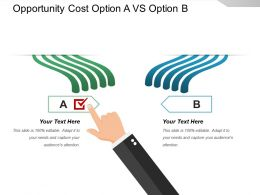 Opportunity Cost Option A Vs Option B