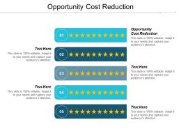 Opportunity Cost Reduction Ppt Powerpoint Presentation Outline Smartart Cpb