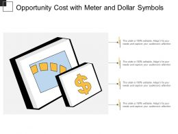 Opportunity Cost With Meter And Dollar Symbols