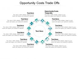 Opportunity Costs Trade Offs Ppt Powerpoint Presentation Inspiration Clipart Cpb