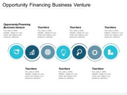 Opportunity Financing Business Venture Ppt Powerpoint Presentation Outline Structure Cpb
